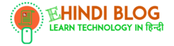 Learn Technology in हिन्दी !
